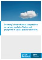 Germany's international cooperation on carbon markets: Status and prospects in select partner countries - DEHSt - adelphi