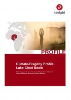 Lake Chad Climate-Fragility Profile - adelphi