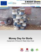 Money Dey for Borla - Assessment of Ghana's E-Waste Value Chain - adelphi