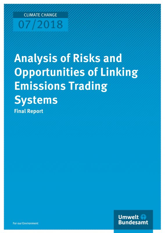 Analysis of Risks and Opportunities of Linking Emissions Trading Systems