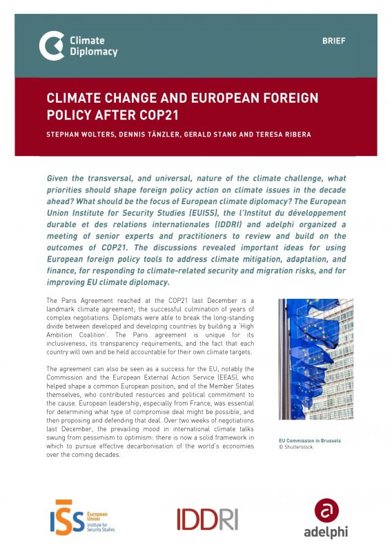 Climate Change and European Foreign Policy after COP21. Climate Diplomacy Brief