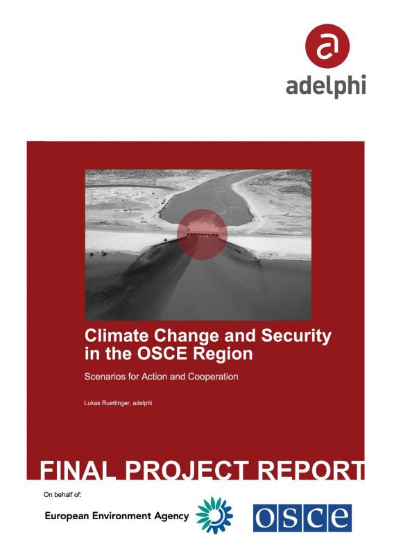 Climate Change and Security in the OSCE Region