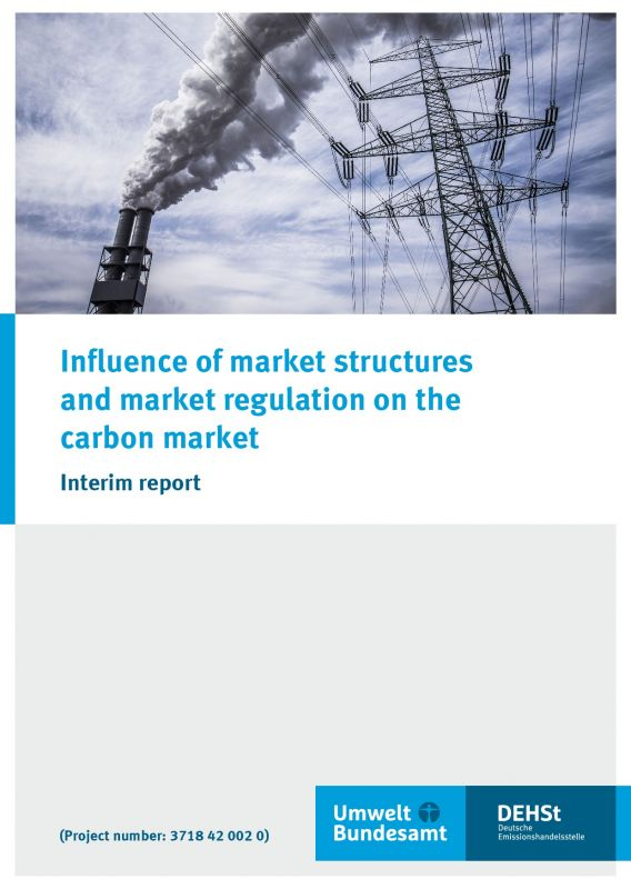 Cover Influence of market structures and market regulation on the carbon market