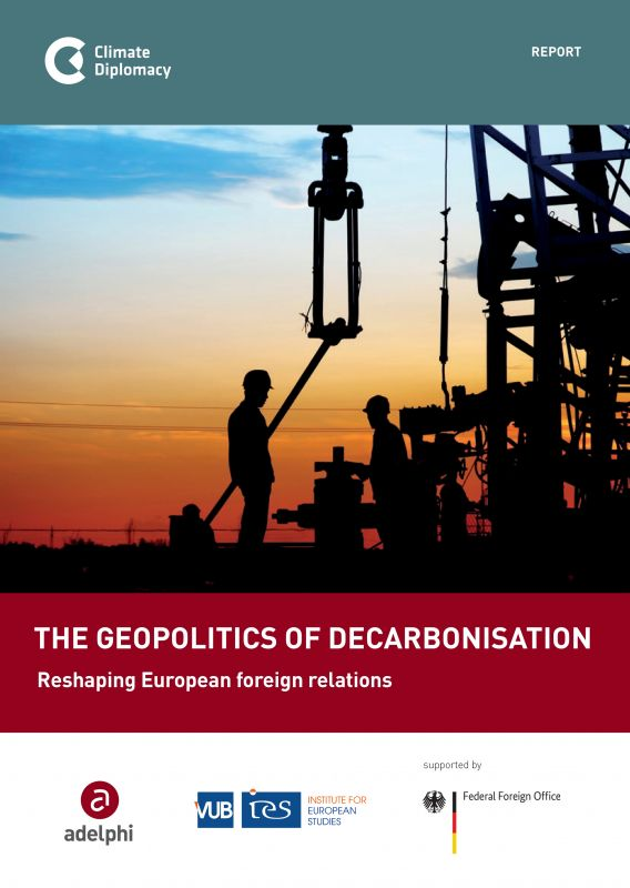 Coverbild The Geopolitics of Decarbonisation: Reshaping European Foreign Politics