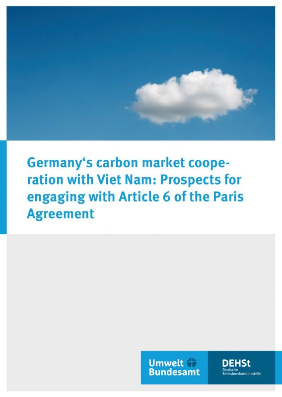 Germany's carbon market cooperation with Viet Nam: Prospects for engaging with Article 6 of the Paris Agreement - DEHSt adelphi