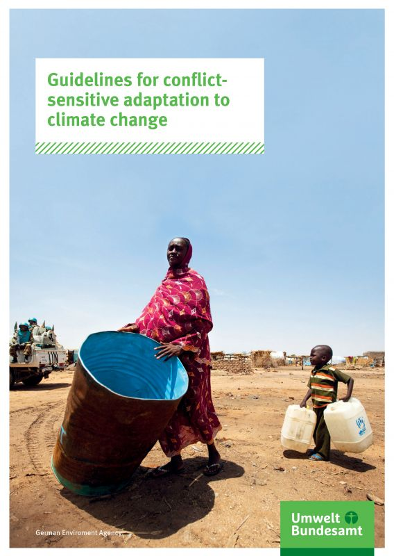 Guidelines for conflict-sensitive adaptation to climate change - Umweltbundesamt-adelphi
