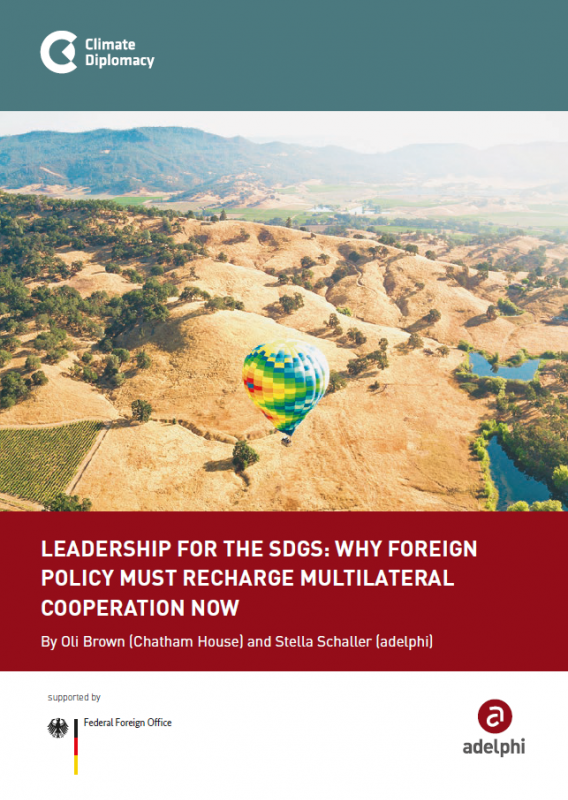 Leadership for the SDGs: Why foreign policy must recharge multilateral cooperation now