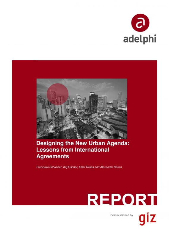 Designing the New Urban Agenda: Lessons from International Agreements