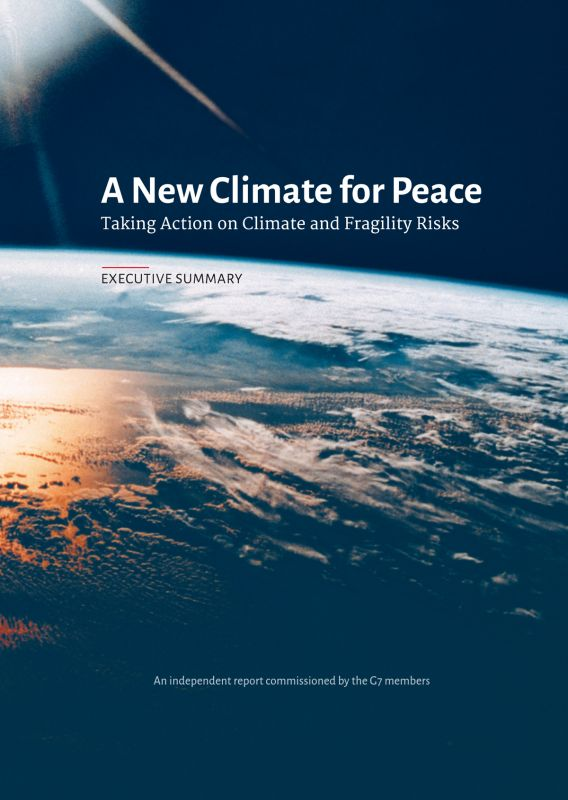 A New Climate for Peace: Taking Action on Climate and Fragility Risks