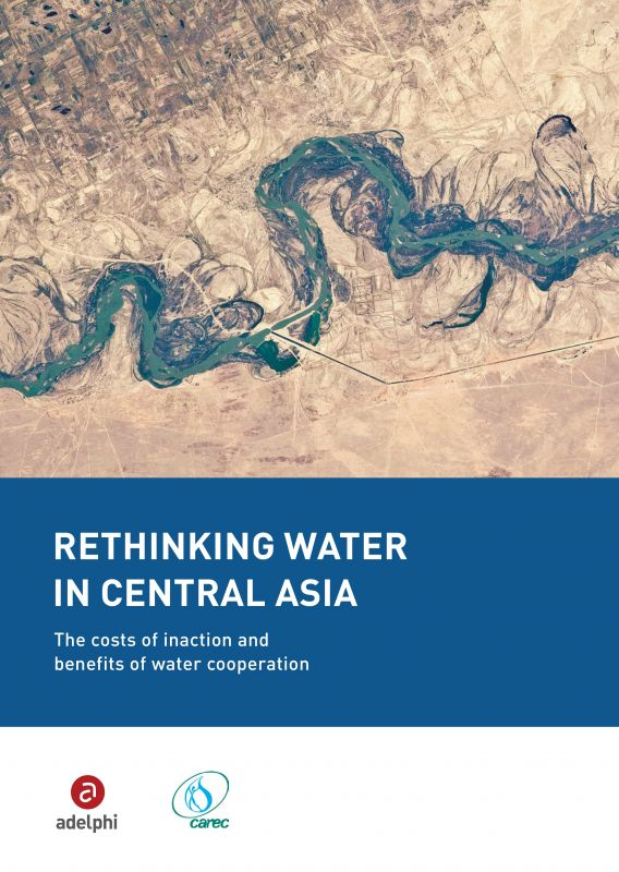 Rethinking Water in Central Asia - adelphi carec
