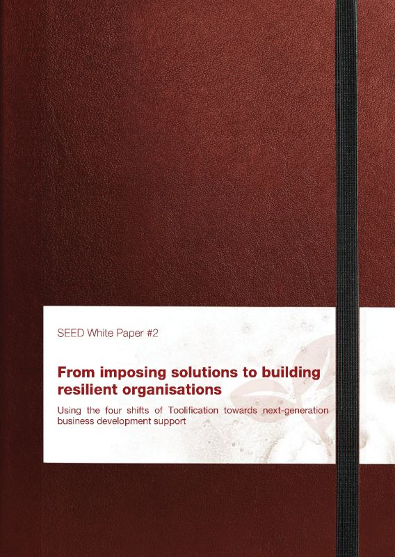 From imposing solutions to building resilient organisations - SEED