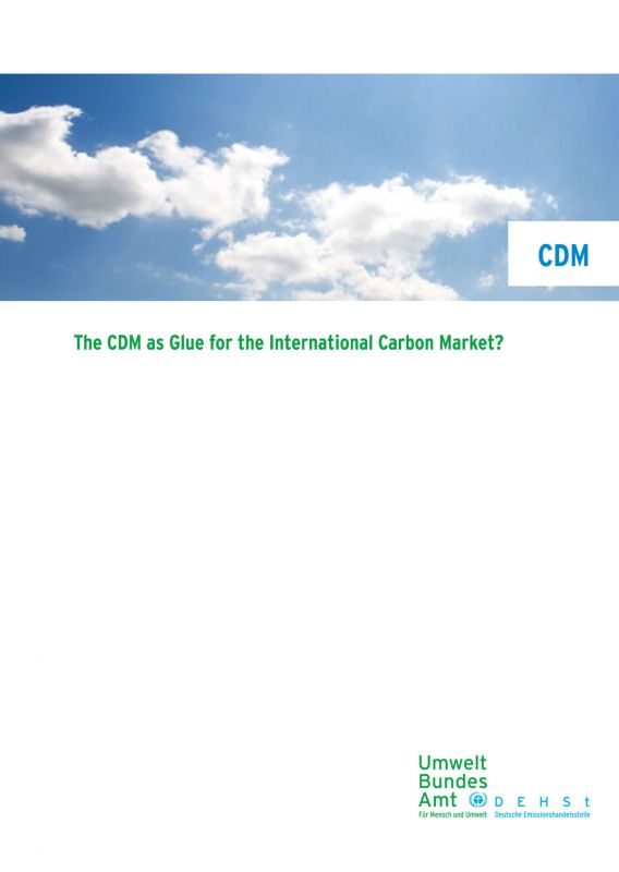 Titelbild Discussion Paper The CDM as Glue for the International Carbon Market?