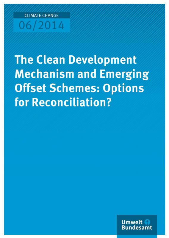 The Clean Development Mechanism and Emerging Offset Schemes: Options for Reconciliation?