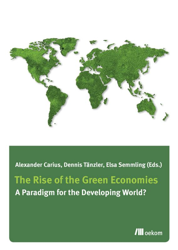 Towards a Green Economy in Emerging and Rapidly Growing Countries – The Way Forward after Rio+20