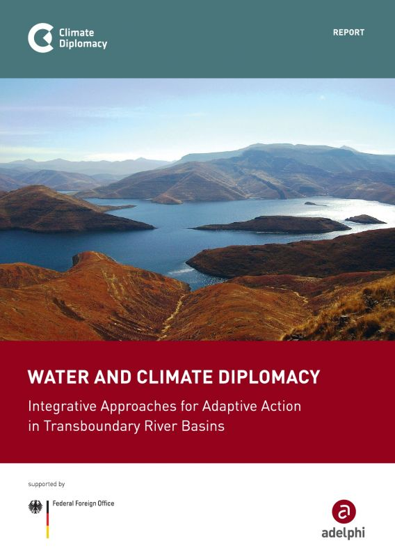 Water and Climate Diplomacy: Integrative Approaches for Adaptive Action in Transboundary River Basins
