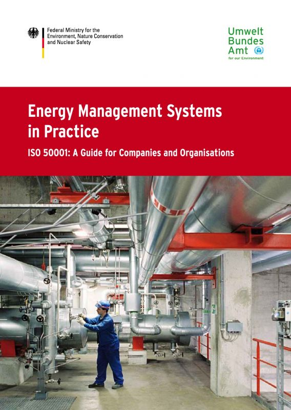 Energy Management Systems in Practice – ISO 50001: A Guide for Companies and Organisations